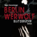 Berlin Werwolf: Blutsbrüder